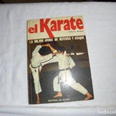 Coleccionismo deportivo: EL KARATE LA MEJOR ARMA DE DEFENSA Y ATAQUE.CARLOS MUÑOZ.EDITORIAL DE VECCHI 1975. Lote 109926039
