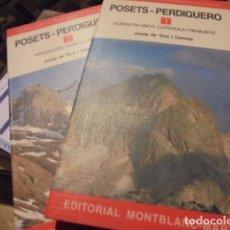 Coleccionismo deportivo: POSETS PERDIGUERO 1 Y 2 - DE TERA / 1997 CEC - ¡¡ STOCK LIBRERIA !! MONTAÑISMO ESCALADA SENDERISMO. Lote 110003171