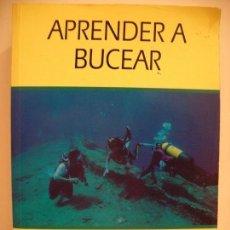 Coleccionismo deportivo: APRENDER A BUCEAR. Lote 110042575