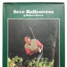 Coleccionismo deportivo: GOLPES DIFÍCILES - SEVE SEVERIANO BALLESTEROS Y ROBERT GREEN - PLANETA 1989 - GOLF . Lote 110053827