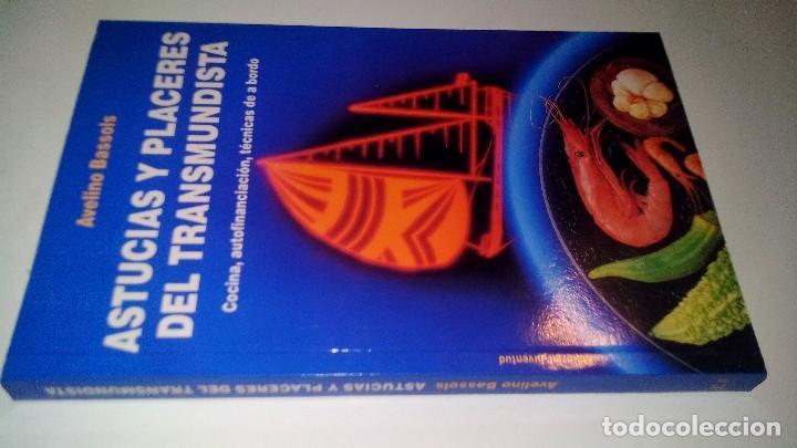 ASTUCIAS Y PLACERES DEL TRANSMUNDISTA: COCINA, AUTOFINANCIACIÓN, TÉCNICAS DE A BORDO-AVELINO BASSOLS (Coleccionismo Deportivo - Libros de Deportes - Otros)