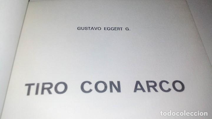 Coleccionismo deportivo: TIRO CON ARCO-BIBLIOTECA DEPORTIVA-GUSTAVO EGGERT G-EDITORIAL SINTES-53 ILUSTRACIONES - Foto 3 - 110417531