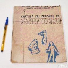 Colecionismo desportivo: CARTILLA DEL DEPORTE DE ORIENTACIÓN - DELEGACIÓN NACIONAL DEL FRENTE DE JUVENTUDES. Lote 110443319