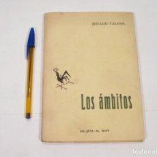 Coleccionismo deportivo: JENARO TALENS - LOS AMBITOS - CON DEDICATORIA DEL AUTOR A JOSE CASERO PICURIO. Lote 110443959