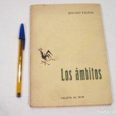 Coleccionismo deportivo: JENARO TALENS - LOS AMBITOS - CON DEDICATORIA DEL AUTOR A JOSE CASERO PICURIO - 1964. Lote 110444067