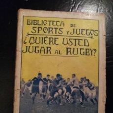 Coleccionismo deportivo: ¿QUIÉRE USTED JUGAR AL RUGBY?, METODO PRÁCTICO Y REGLAMENTO- ED. BAUZA,BIBLIOTECA DE SPORTS Y JUEGOS. Lote 110464567