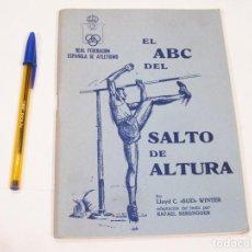 Coleccionismo deportivo: EL ABC DEL SALTO DE ALTURA - LLOYD C. WINTER. Lote 110469283