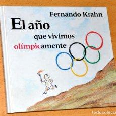 Colecionismo desportivo: LIBRO DE HUMOR GRÁFICO: EL AÑO QUE VIVIMOS OLÍMPICAMENTE - FERNANDO KRAHN - CIRCULO DE LECTORES 1992. Lote 111235831
