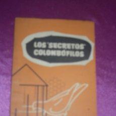 Coleccionismo deportivo: LA PALOMA MENSAJERA LOS SECRETOS COLOMBOFILOS. AÑO 1959.. Lote 222608031