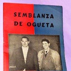 Coleccionismo deportivo: SEMBLANZA DE OGUETA... Y DE OTROS PELOTARIS ALAVESES. (REVISTA DE FIESTAS). Lote 112028119