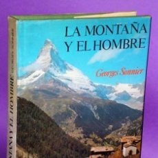 Coleccionismo deportivo: LA MONTAÑA Y EL HOMBRE.. Lote 112079551