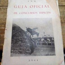 Coleccionismo deportivo: GUÍA OFICIAL DE CONCURSOS HÍPICOS. 1944. Lote 112203299