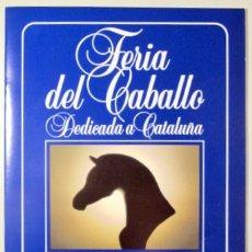 Coleccionismo deportivo: FERIA DEL CABALLO DEDICADA A CATALUÑA - JEREZ 1984 - ILUSTRADO. Lote 154093473