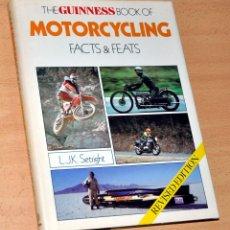 Coleccionismo deportivo: LIBRO EN INGLÉS: THE GUINNESS BOOK OF MOTORCYCLING (CON ÁNGEL NIETO) - L.J.K. SETRIGHT - AÑO 1982. Lote 112653839