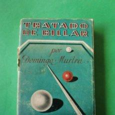 Coleccionismo deportivo: TRATADO DE BILLAR POR DOMINGO MURTRA 2ª EDICION. Lote 112765939