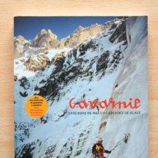Coleccionismo deportivo: J.ISIDRO Y J.QUINTANA - GAVARNIE. CASCADAS DE HIELO. CASCADES DE GLACE - ICE-DREAMS.COM. Lote 112830727