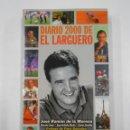 Coleccionismo deportivo: DIARIO 2000 DE EL LARGUERO. JOSE RAMON DE LA MORENA. PROLOGO PACO GONZALEZ. EDITORIAL AGUILAR TDK333. Lote 112850459