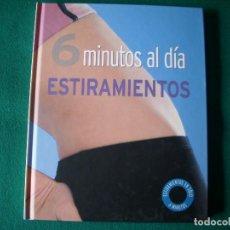 Coleccionismo deportivo: 6 MINUTOS AL DÍA ESTIRAMIENTOS - FAYE ROWE - PARRAGON BOOKS LTD AÑO 2007. Lote 113071239