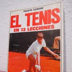 Coleccionismo deportivo - EL TENIS EN 13 LECCIONES. - GARDINI, FAUSTO. EDITORIAL DE VECCHI. TDK329 - 113446671