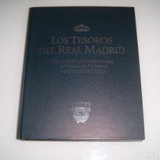 Coleccionismo deportivo: LOS TESOROS DEL REAL MADRID. Lote 113943119