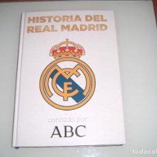 Coleccionismo deportivo: LIBRO HISTORIA DEL REAL MADRID. Lote 113943235