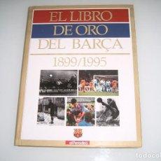 Coleccionismo deportivo: EL LIBRO DE ORO DEL BARSA. Lote 113943331