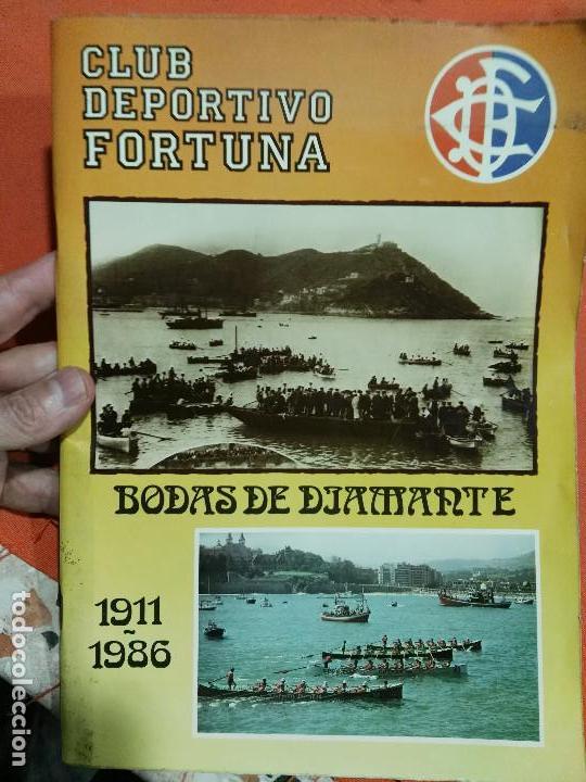 REVISTA DEL CLUB DEPORTIVO FORTUNA DE SAN SEBASTIAN DE SUS BODAS DE DIAMANTE (Coleccionismo Deportivo - Libros de Deportes - Otros)