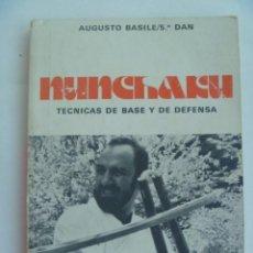 Coleccionismo deportivo: NUNCHAKU , TECNICAS DE BASE Y DE DEFENSA . DE AUGUSTO BASILES, 5º DAN . 1977.. Lote 114497947