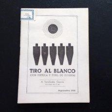Coleccionismo deportivo: TIRO AL BLANCO (CON PISTOLA Y FUSIL DE GUERRA). A. FERNÁNDEZ GARCÍA. SEPTIEMBRE 1956.. Lote 114527615