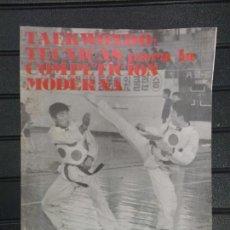 Coleccionismo deportivo: TAEKWONDO. TÉCNICAS PARA LA COMPETICIÓN MODERNA. ANDRÉS CARBONELL. EDIT. ALAS. Lote 114882612