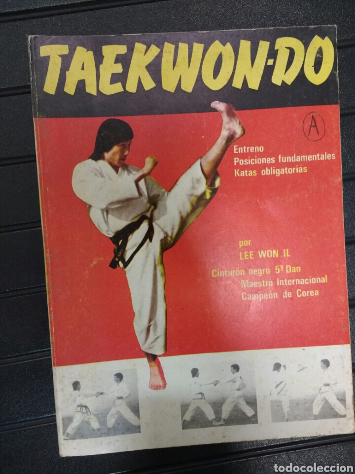 TAEKWONDO. LEE WON IL (Coleccionismo Deportivo - Libros de Deportes - Otros)