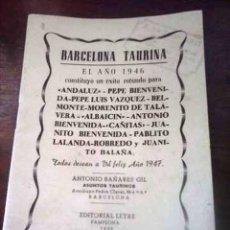 Coleccionismo deportivo: BARCELONA TAURINA EN EL AÑO 1946. Lote 115244887