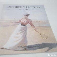 Coleccionismo deportivo: DEPORTE Y LECTURA 1571 - 1932 CONSEJO SUPERIOR DE DEPORTES 1988. Lote 116477359