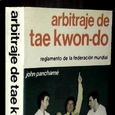 Coleccionismo deportivo: B184 - TAE KWON DO. TAEKWONDO. ARBITRAJE. REGLAMENTO FEDERACION MUNDIAL. ARTES MARCIALES. KARATE.. Lote 116989647
