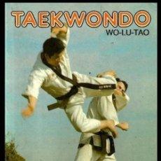Coleccionismo deportivo: B186 - TAEKWONDO. TAE KWON DO. ARTES MARCIALES. WO-LU-TAO. KARATE.. Lote 116989767