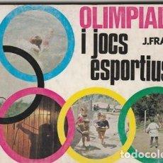 Coleccionismo deportivo: LIBRO / LLIBRE - OLIMPIADES I JOCS ESPORTIUS - J.FRANCK - COL-LECCIO ESPLAI -Nº 37 - ANY 1970 -. Lote 117220703