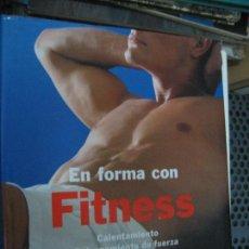 Coleccionismo deportivo: EN FORMA CON FITNESS. Lote 117682615