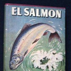 Coleccionismo deportivo: EL SALMON - COMO SE PESCA - RICHARDS - HERAKLES. Lote 118047359