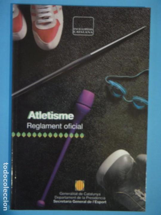 REGLAMENT OFICIAL ATLETISME - ENCICLOPEDIA CATALANA, 1992, 1ª EDICIO - (EXCEL.LENT, COM NOU) (Coleccionismo Deportivo - Libros de Deportes - Otros)