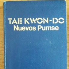 Coleccionismo deportivo: TAEKWON-DO NUEVOS PUMSE / FEDERACIÓN MUNDIAL DE TAE KWON-DO / CHOI WON CHUL / 1977. Lote 117830126