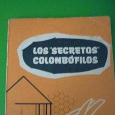 Coleccionismo deportivo: COLOMBOFILIA. ROBERTO ROCH. LOS SECRETOS COLOMBÓFILOS. Lote 118594523