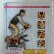 Coleccionismo deportivo: ULTIMATE STACK. BODY CYCLING. CHUS CASTELLANOS Y EL EQUIPO ULTIMATE STACK 2004 160PP. Lote 118684935