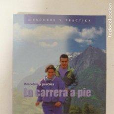 Coleccionismo deportivo: DESCUBRE Y PRACTICA LA CARRERA A PIE ANNEMARIE JUSTEL. INDE 2000 232PP. Lote 118690399