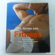 Coleccionismo deportivo: EN FORMA CON FITNESS BARTECK, OLIVER PUBLICADO POR KONËMANN (1999) 346PP. Lote 118694567