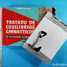 Coleccionismo deportivo: LIBRO TRATADO DE EQUILIBRIOS GIMASTICOS, ENRIQUE ALEMANY CON DEDICATORIA + FOTO TONY AND HENRY. Lote 118946195
