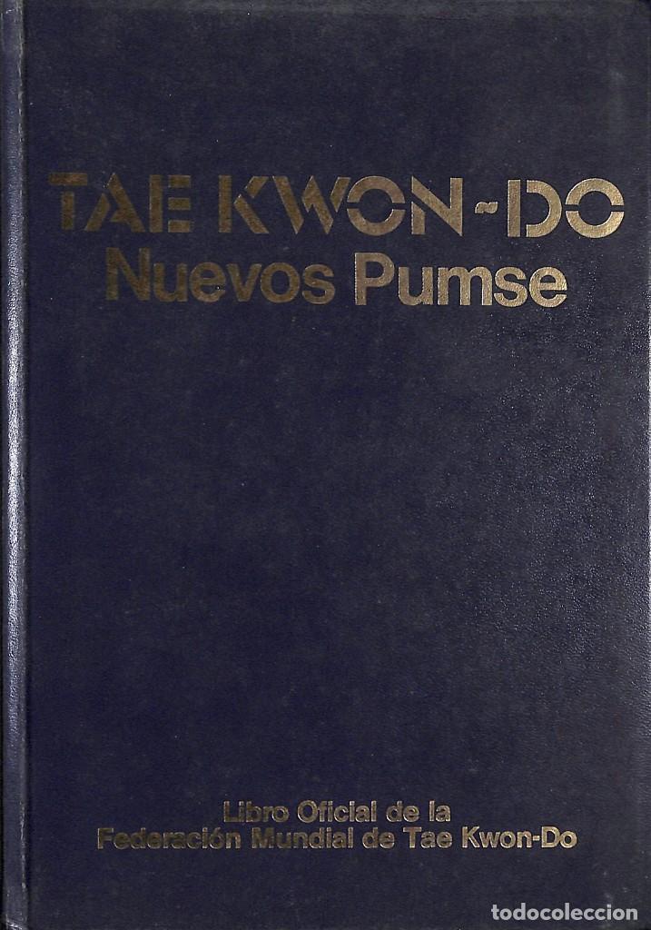 TAE KWON-DO - NUEVOS PUMSE - FEDERACION MUNDIAL DE TAE KWON-DO (Coleccionismo Deportivo - Libros de Deportes - Otros)