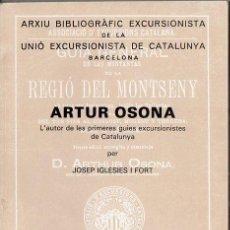 Coleccionismo deportivo: IGLESIES I FORT : L'AUTOR DE LES PRIMERES GUIES EXCURSIONISTES DE CATALUNYA (1983) EN CATALÁN.. Lote 120742855