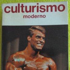 Coleccionismo deportivo: LIBRO CULTURISMO MODERNO JOSE VIÑAS BUENACHE AÑO 1985. Lote 120750887