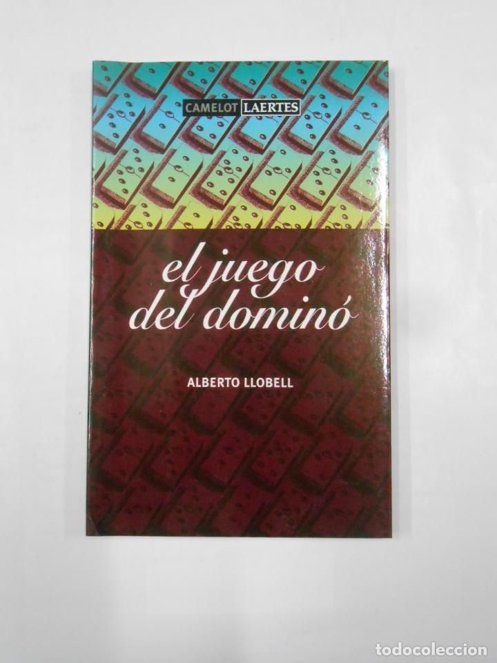 EL JUEGO DEL DOMINÓ. ALBERTO LLOBELL. - CAMELOT LAERTES. TDK278 (Coleccionismo Deportivo - Libros de Deportes - Otros)
