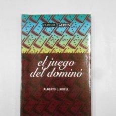 Coleccionismo deportivo: EL JUEGO DEL DOMINÓ. ALBERTO LLOBELL. - CAMELOT LAERTES. TDK278. Lote 143933038